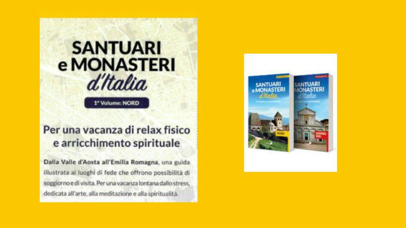 santuari e monasteri d'Italia seconda uscita in edicola