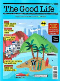 the good life agosto 2018 in edicola