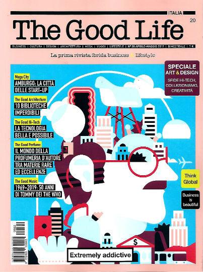 the good life aprile 2019 in edicola