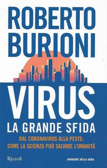 virus - la grande sfida di roberto burioni in edicola